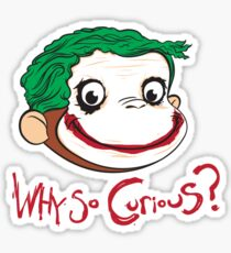 Why So Curious? Sticker