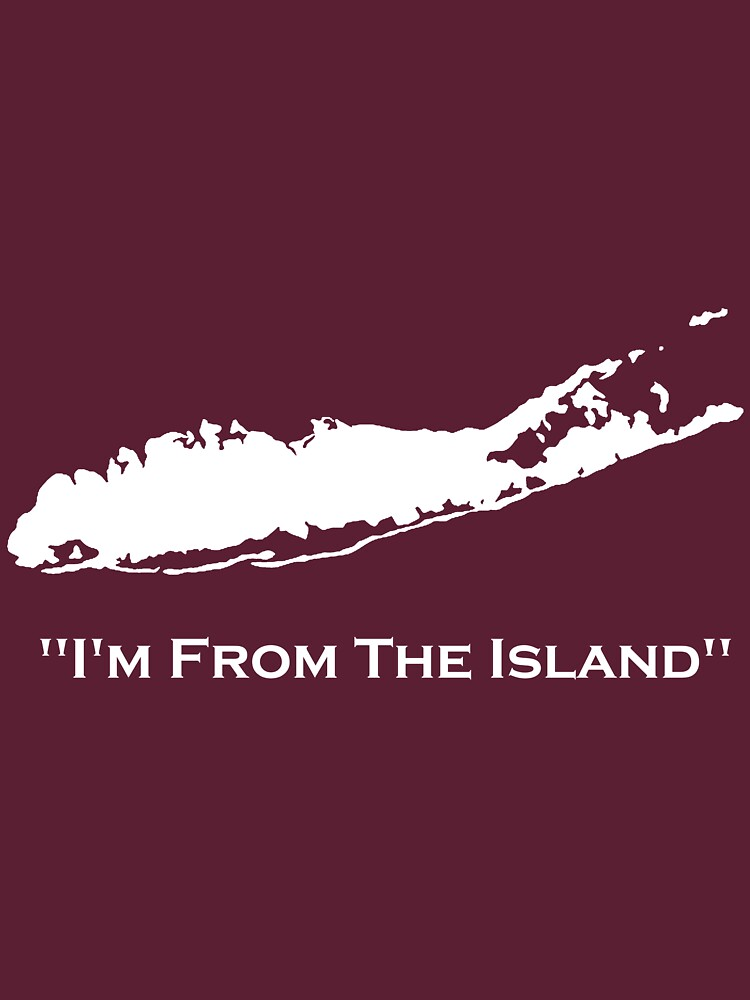 I'm From The Island Long Island New York by TheDJK