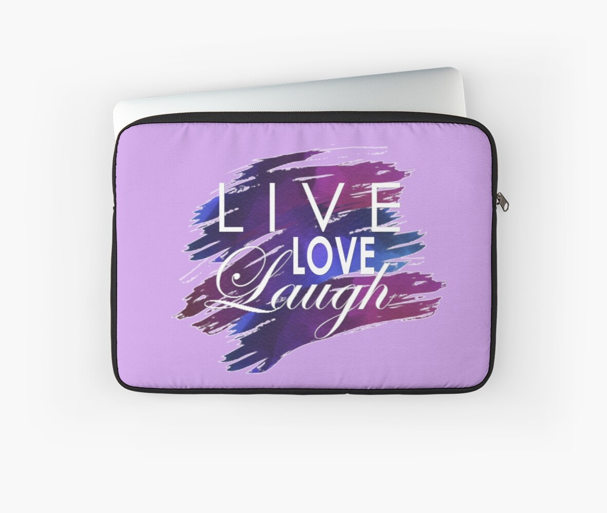 Live, Love, Laugh by Ash J
