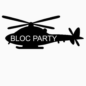 Bloc Party Helicopter by crocks16