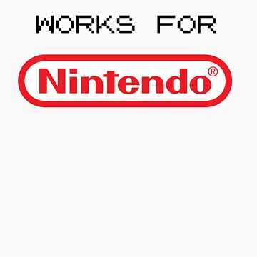 My Uncle Works For Nintendo by SpainIsThatWay