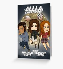 Alli A. Saves the day Greeting Card