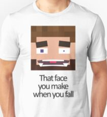 When you fall - Minecraft Meme Unisex T-Shirt
