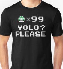 YOLO? Unisex T-Shirt