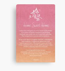 Affirmation - Home - Single Person Canvas Print