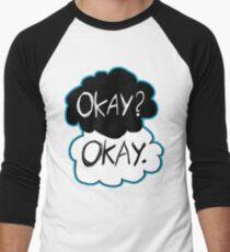 Okay? Okay.  Men's Baseball ¾ T-Shirt
