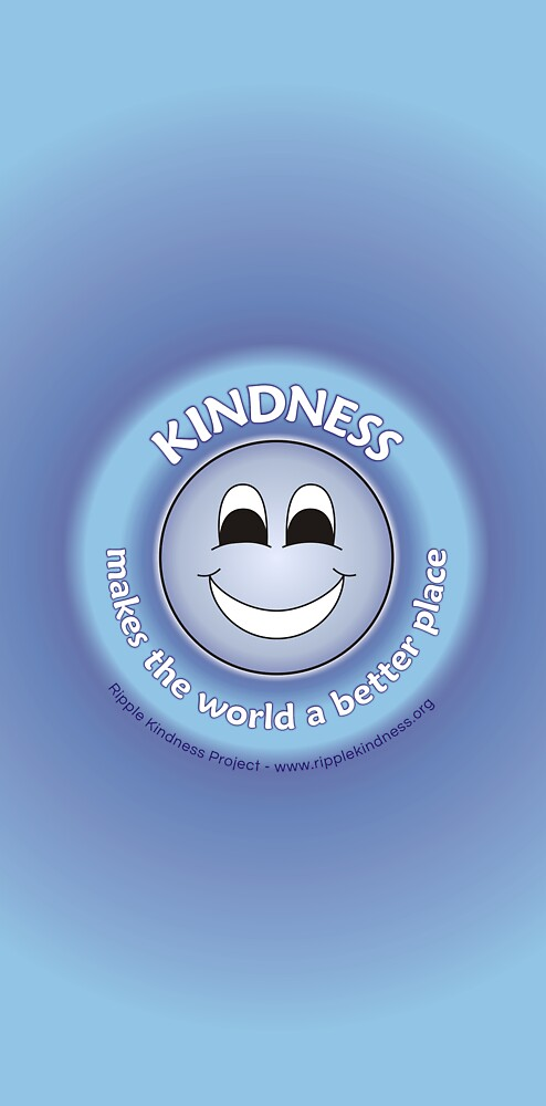 Kindness Makes The World a Better Place - Blue Cases by RippleKindness