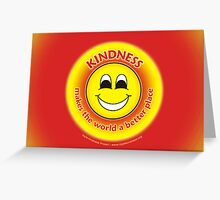 Kindness Makes The World a Better Place - Yellow Card Greeting Card