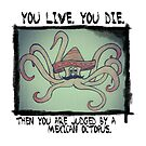 The Great Mexican Octopus. by bobknarwhal