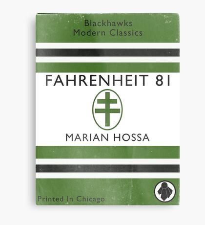 Fahrenheit 81 Metal Print
