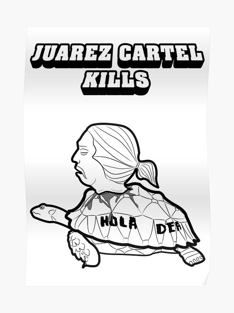 Juarez Cartel Kills | Poster