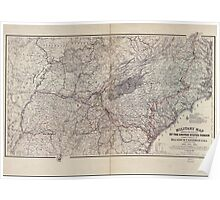Civil War Maps 1151 Military map showing the marches of the United States forces under command of Maj Gen'l WT Sherman during the years 1863 1864 1865 Poster