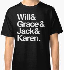 Will & Grace (& Jack & Karen) Classic T-Shirt