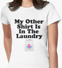 My Other Shirt Is In The Laundry Black Text T-Shirt & Sticker   T-Shirt