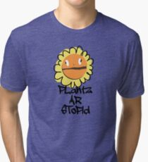 PLantz AR SToPiD, Art Inspired by Plants Versus Zombies: Garden Warfare Tri-blend T-Shirt