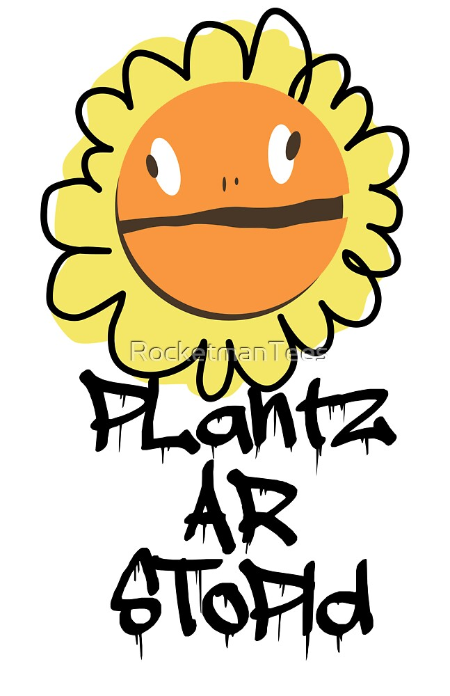 PLantz AR SToPiD, Art Inspired by Plants Versus Zombies: Garden Warfare by RocketmanTees