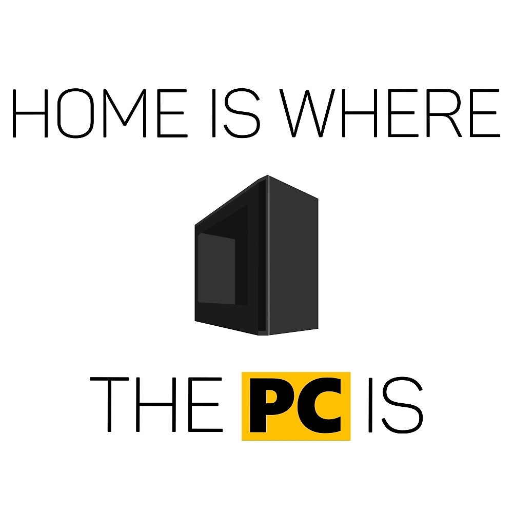 Home is where the PC is - Dark by SZTECH