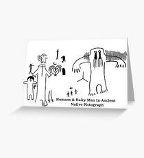 Human & Hairy Man Pictographs Greeting Card