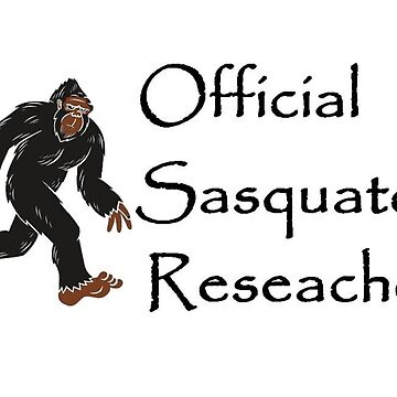 Official Sasquatch Researcher by SquatchCentral