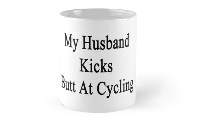 My Husband Kicks Butt At Cycling  by supernova23