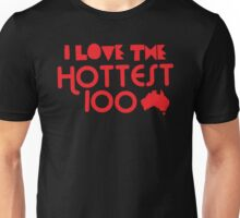 I LOVE THE HOTTEST 100 (with aussie map) Unisex T-Shirt
