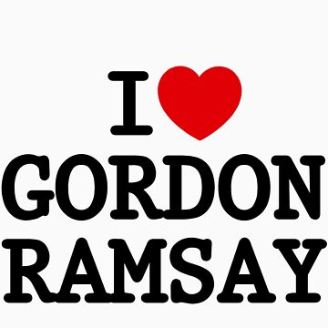 I Heart Gordon Ramsay by australiansalt