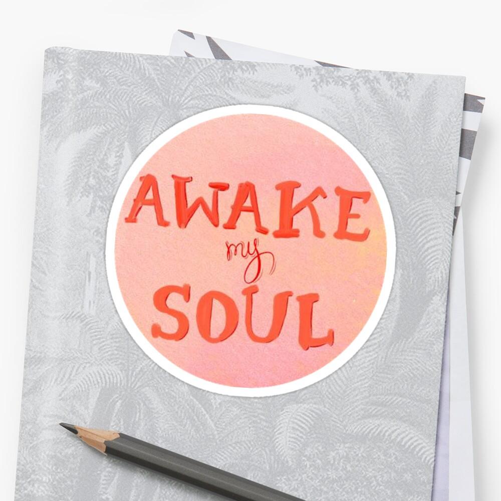 Awake My Soul by Alex J