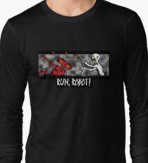 Run, Robot! Long Sleeve T-Shirt