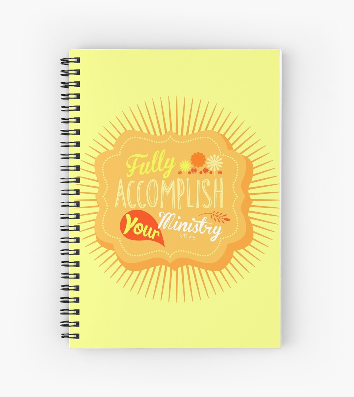Fully Accomplish Your Ministry (Yellow) by JW ARTS & CRAFTS