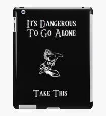 Dangerous To Go Alone iPad Case/Skin