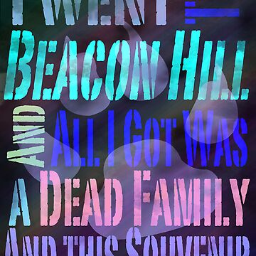 I Went to Beacon Hills and All I Got Was A Dead Family and this Souvenir by flema