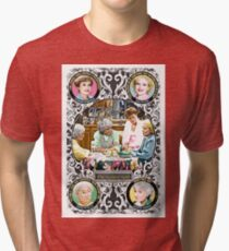 Golden Girls. Blanche, Rose, Dorothy and Sophia. Tri-blend T-Shirt