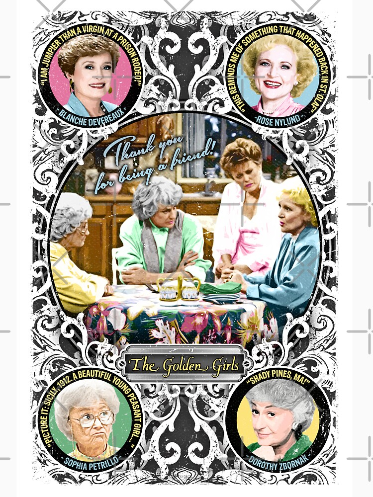 Golden Girls. Blanche, Rose, Dorothy and Sophia. by unclegertrude