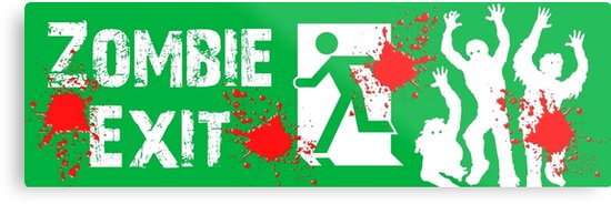 ZOMBIE EXIT SIGN by Zombie Ghetto by ZombieGhetto