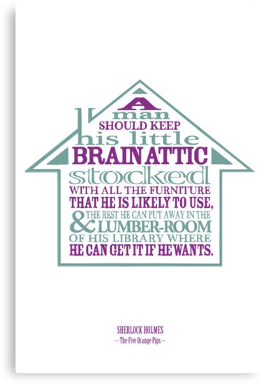 Quot Sherlock Holmes Novel Quote Brain Attic Quot Canvas Prints