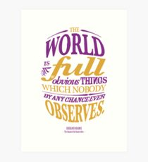 Sherlock Holmes novel quote – obvious things Art Print