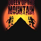Queen of the Mountain by Dani Kaulakis