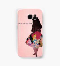 Alice In Wonderland ~ We're All Mad Here Samsung Galaxy Case/Skin