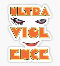 Ready for a bit of the old ultra-violence? Sticker