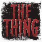 The Thing... by sashakeen