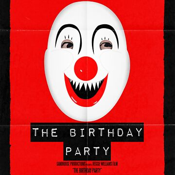 """""""The Birthday Party"""" Poster by OffRedEye"""