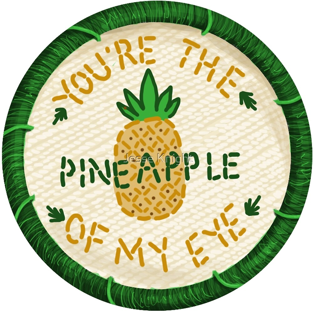 Pineapple Of My Eye Embroidery Style Patch by Jesse Knight