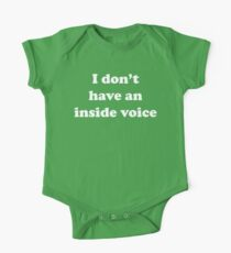 I don't have an inside voice Kids Clothes