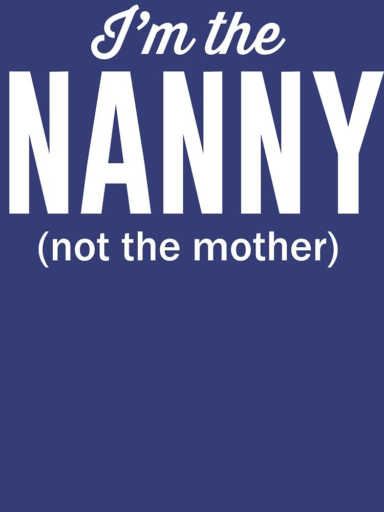I'm not the mom, I'm the nanny by familyman