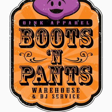 Boots 'n Pants Apparel by excalibursp