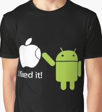 """""""I Fixed It"""" - Android vs Apple Graphic T-Shirt"""