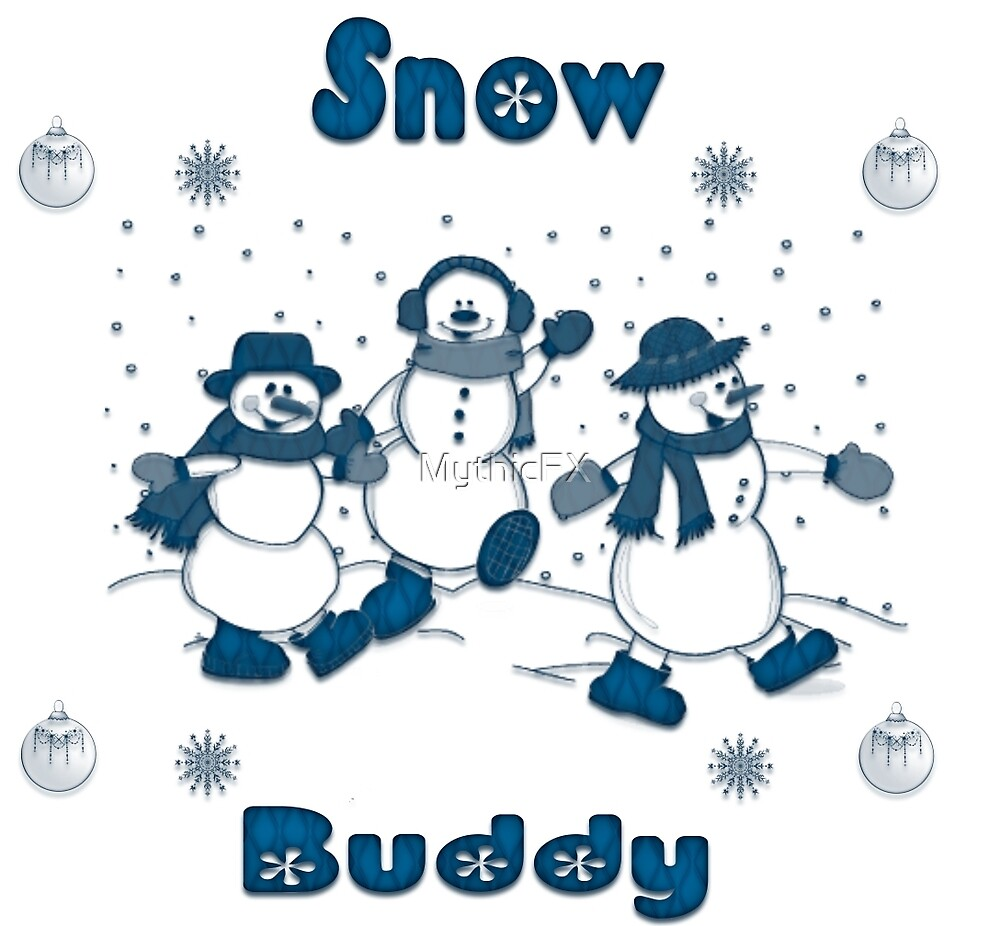 Snow Buddy like a Snowman by MythicFX