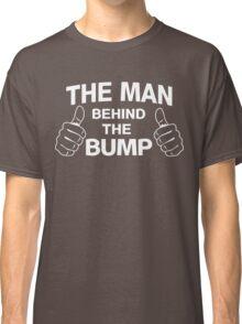 The man behind the bump Classic T-Shirt