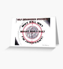 Self Endangered Species Greeting Card
