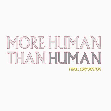 More Human Than Human by moali